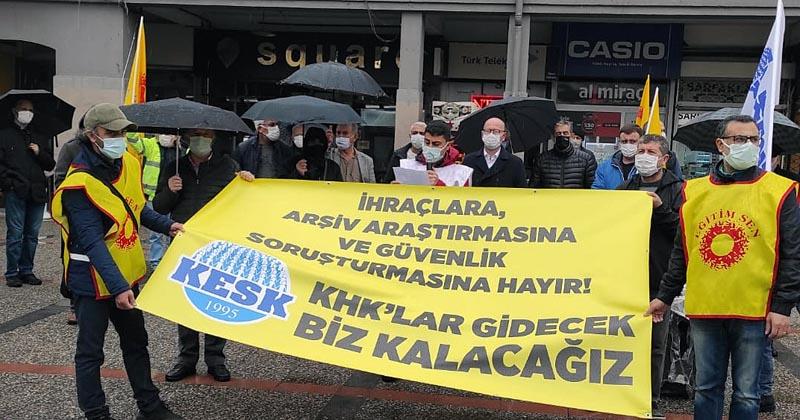 """""""KHK MAĞDURLARI GÖREVE İADE EDİLMELİ"""""""